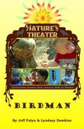 Birdman : A Nature's Theater Outdoor Walking Story