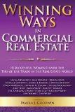Winning Ways in Commercial Real Estate: 18 Successful Women Unveil the Tips of the Trade in ...
