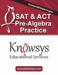 Knowsys SAT and ACT Pre-Algebra Practice