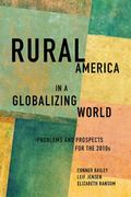 Rural America in a Globalizing World : Problems and Prospects for The 2010's