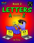 Letters A Through Z Book 2 : Early Learning Series