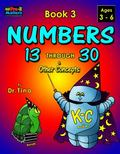 Numbers 13 Through 30 Book 3 : Early Learning Series