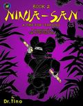Ninja-san Book 2 : A Time for Learning