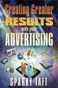 Creating Greater Results with Your Advertising