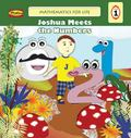 Mathematics for Life - Joshua Meets the Numbers