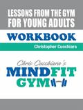 Lessons from the Gym for Young Adults WORKBOOK