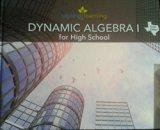Dynamic Algebra I for High School-Texas Edition