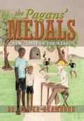 Pagans' Medals : New Taste of the West