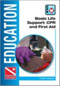 Basic Life Support : CPR and First Aid