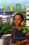 Janju : A Village Girl in a City World