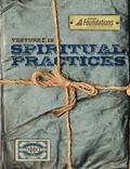 Foundations Curriculum : Spiritual Practices: Venture In