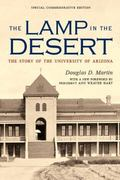 Lamp in the Desert : The Story of the University of Arizona