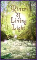 River of Living LIght