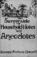 Sunnyside Household Notes and Anecdotes