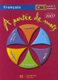 Francais CM1: A Portee De Mots, Cycle 3, Niveau 2 (French Edition)
