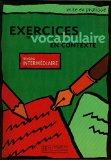 Exercices De Vocabulaire En Contexte: Level 2 Intermediate (French Edition)