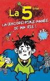 La 5e, la (encore) pire anne de ma vie - French version of ' Middle School, The Worst Years ...