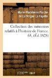 Collection Des Memoires Relatifs A L'Histoire de France. 65, (Ed.1828) (French Edition)