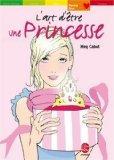 L'art d'tre une Princesse