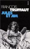 Jules Et Jim (French Edition)