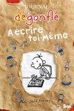 Journal D'Un D'Gonfl'. a 'Crire Toi Mme(le) (French Edition)