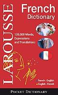 Larousse Pocket Dictionary : French-English / English-French