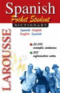 Larousse Pocket Student Dictionary: Spanish-English / English-Spanish (Spanish and English E...