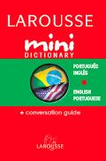 Larousse Mini Dictionary Portuguese English / English Portuguese Conversation Guide