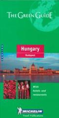 Michelin the Green Guide Hungary and Budapest