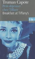 Petit Dejeuner Chez Tiffany / Breakfast at Tiffany's (Folio Bilingue)  (French Edition)