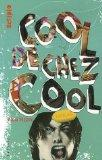 Cool de chez cool (French Edition)