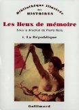 Les Lieux de memoire (Bibliotheque illustree des histoires) (French Edition)