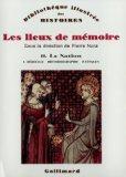 Les lieux de mmoire, tome 2 : La Nation - Hritage, historiographie, paysages