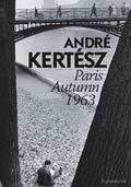 Andre Kertesz : Paris, Autumn 1963