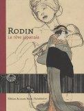 RODIN: LE REVE JAPONAIS (Rodin: the Japanese Dream)