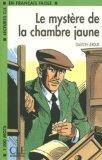 Le Mystere De LA Chambre Jaune (French Edition)