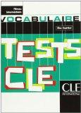 Tests Cle Vocabulary (Intermediate) (French Edition)