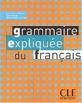 Grammaire Expliquee Du Francais Textbook (Intermediate/Advanced A2/B2) (French Edition)