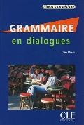 Grammaire En Dialogues + Audio CD (Intermediate) (French Edition)