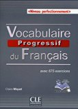 Vocabulaire progressif du français - Niveau perfectionnement (French Edition)