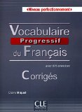 Corriges vocabulaire progressif du francais niveau perfectionnement (French Edition)