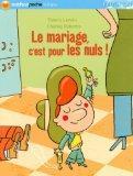 Le mariage, c'est pour les nuls ! (French Edition)