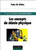 Les Concepts de chimie physique : 1er et 2e cycles universitaires