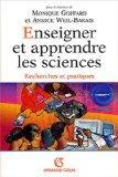 Enseigner et apprendre les sciences (French edition)