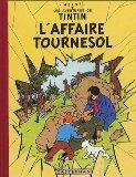 Les Aventures de Tintin : L'Affaire Tournesol (French Edition)