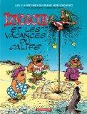Iznogoud, tome 3 : Iznogoud et les vacances du Calife (French Edition)