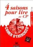4 saisons pour lire au CP : Livret 2, cahier exercices