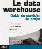 le data warehouse (French Edition)