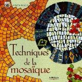 Techniques de la mosaque (French Edition)