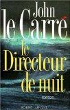 Le directeur de nuit (French Edition)